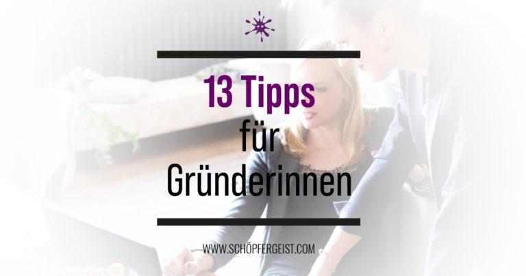 13 Tipps für Gründerinnen