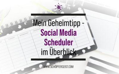 Mein Geheimtipp – Social Media Scheduler im Überblick